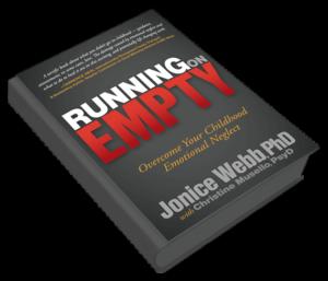 Dr. Jonice Webb-Emotional Neglect-Running on Empty-jwebbphd.com-drjonicewebb.com